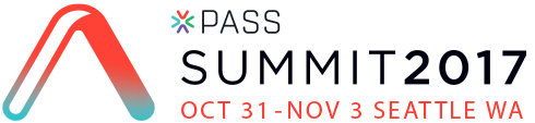 PASS Summit 2017 - Oct. 31-Nov. 3 - Seattle, WA